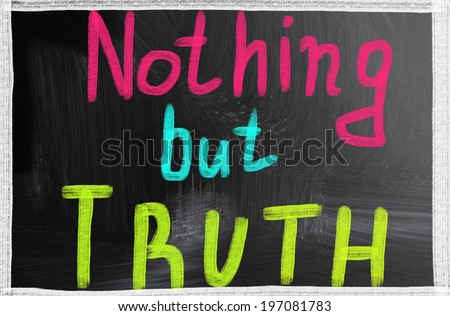 nothing but truth - stock photo