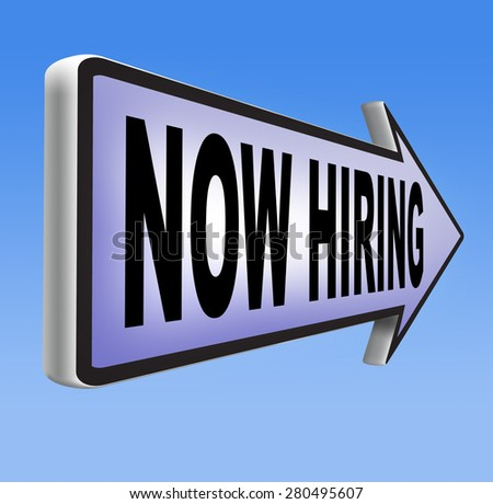 now hiring search job opening or offer for jobs vacancy help wanted - stock photo