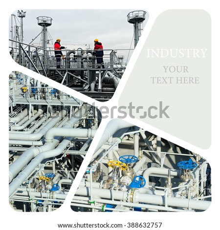 Oil And Gas Industry.  Industrial concept. Manufacturing photo collage - stock photo