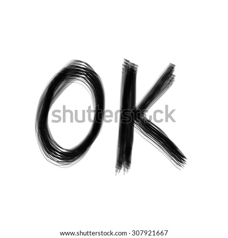 OK drawing text - stock photo