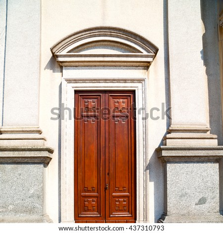 old door in italy land europe architecture and wood the historical gate - stock photo