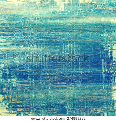 Old grunge background with delicate abstract texture and different color patterns: yellow (beige); blue; cyan - stock photo