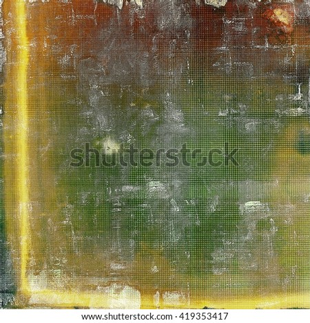 Old grunge vintage background or shabby texture with different color patterns: yellow (beige); brown; red (orange); green; gray - stock photo