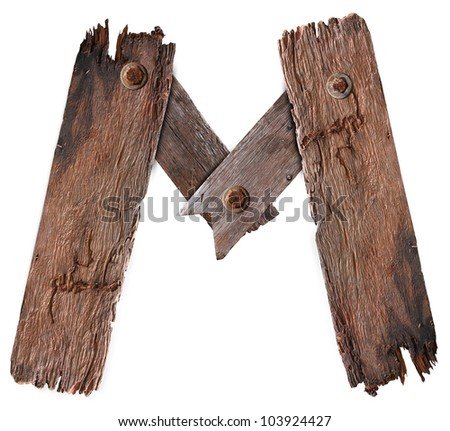 Old Grunge Wooden Alphabet M (Save Paths For design work) - stock photo