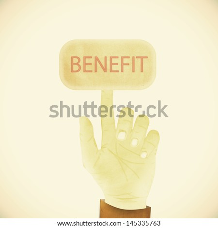 Old Paper texture ,Hand gesture pointing at  benefit - stock photo