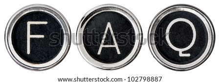 "Old, scratched chrome typewriter keys with black centers and white letters spelling out the word, ""FAQ"".  Isolated on white with clipping path. - stock photo"