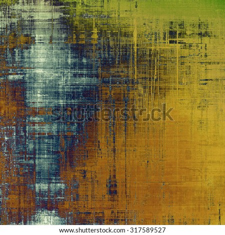 Old texture - perfect background with space for your text or image. With different color patterns: yellow (beige); brown; green; blue - stock photo