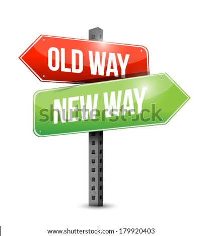 old way new way sign illustration design over a white background - stock photo
