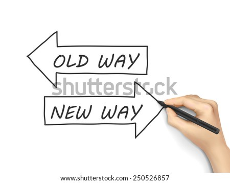 old way or new way written by hand isolated on white background - stock photo