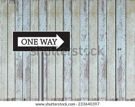 One Way Sign on wood background,road way sign   - stock photo