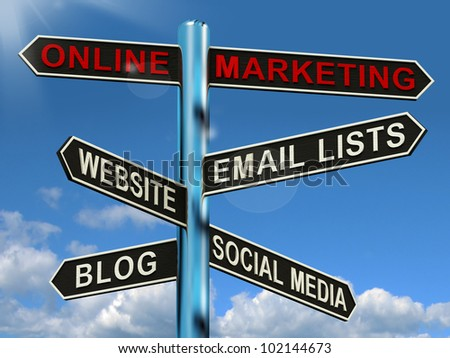 Online Marketing Signpost Shows Blogs Websites Social Media And Email Lists - stock photo