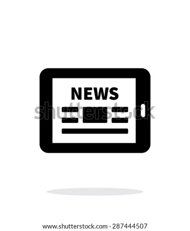 Online news. Tablet PC newspaper icon on white background. - stock photo