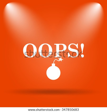 Oops icon. Internet button on orange background.  - stock photo
