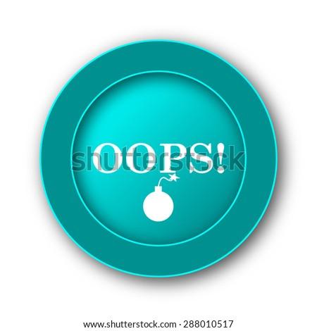 Oops icon. Internet button on white background  - stock photo