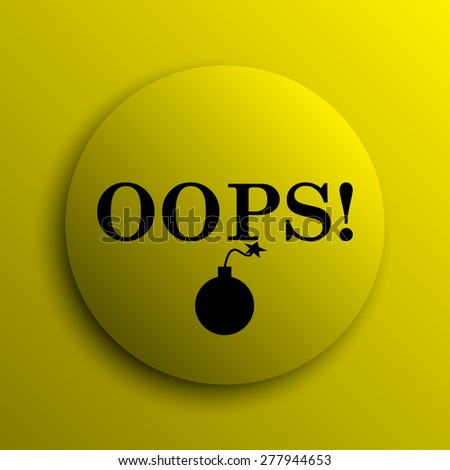Oops icon. Yellow internet button.  - stock photo