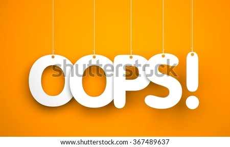 Oops! - word hanging on the rope - stock photo