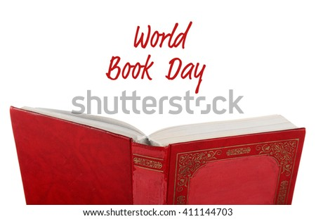 Open book and World Book Day text isolated on white - stock photo
