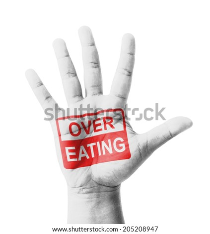 Open hand raised, Over Eating sign painted, multi purpose concept - isolated on white background - stock photo