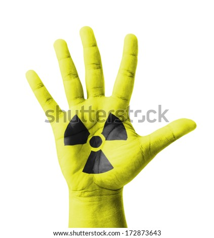 Open hand raised, Radioactivity sign painted, multi purpose concept - isolated on white background - stock photo