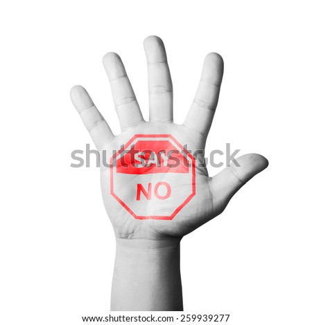 Open Hand Raised, Say No Sign Painted - stock photo