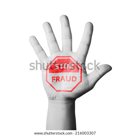 Open hand raised, Stop Fraud sign painted - stock photo
