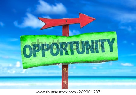 Opportunity sign with beach background - stock photo