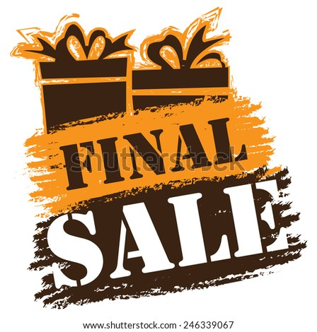 Orange and Brown Final Sale Banner, Sticker, Icon or Label Isolated on White Background  - stock photo