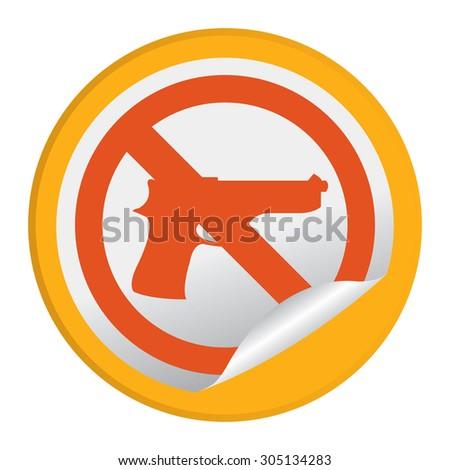 Orange Circle No Gun Prohibited Sign Infographics , Sticker, Icon or Label Isolated on White Background  - stock photo