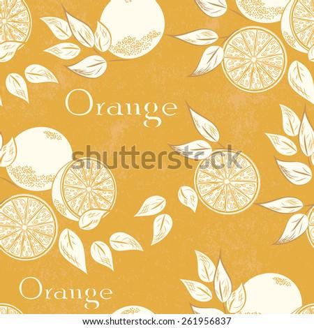 Orange seamless pattern . Vector illustration. Retro fruit design. Old paper texture background. - stock photo