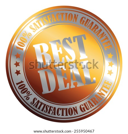 Orange Silver Metallic Circle Best Deal 100% Satisfaction Guarantee Icon, Label, Banner, Tag or Sticker Isolated on White Background  - stock photo