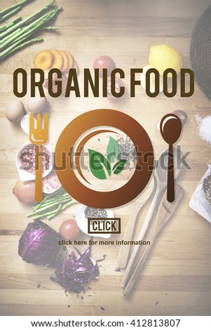 Organic Food Nutrition Healthy Diet Concept - stock photo