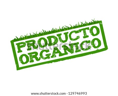 Organic Product sign in Spanish isolated in white. - stock photo