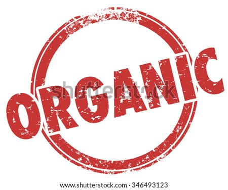 Organic red round grunge style stamp for food products or ingredients from natural sources - stock photo