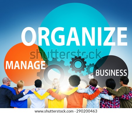 Organize Manage Business Collaboration Community Concept - stock photo