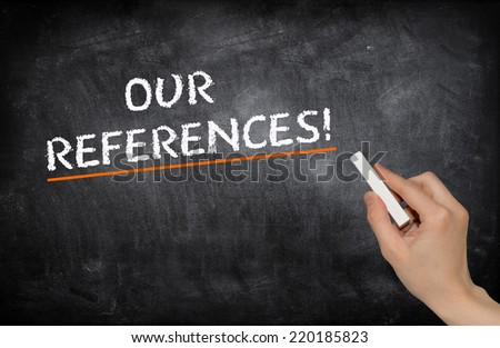 Our references! - stock photo