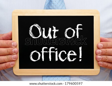 Out of office ! - stock photo