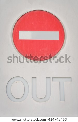 Out Prohibition Sign - stock photo