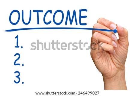 Outcome - Checklist with female hand and blue pen on white background - stock photo