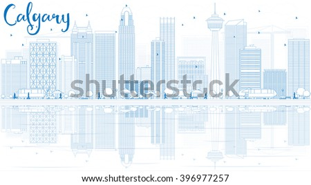 Outline Calgary Skyline with Blue Buildings and Reflections. Business travel and tourism concept with copy space. Image for presentation, banner, placard and web site. - stock photo