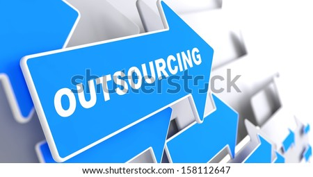 "Outsourcing - Business Background. Blue Arrow with ""Outsourcing"" Slogan on a Grey Background. 3D Render. - stock photo"