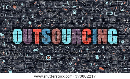 Outsourcing Concept. Modern Illustration. Multicolor Outsourcing Drawn on Dark Brick Wall. Doodle Icons. Doodle Style of Outsourcing Concept. Outsourcing on Wall. - stock photo