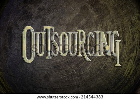 Outsourcing Concept text on background - stock photo