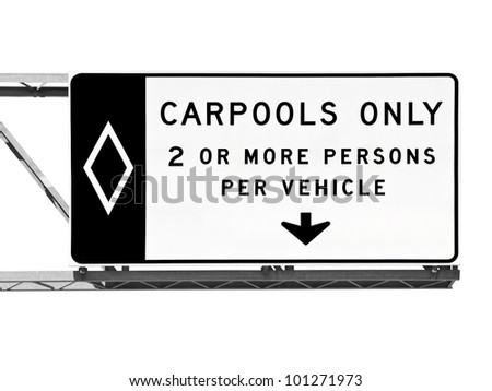 Overhead freeway carpool only sign isolated on white. - stock photo