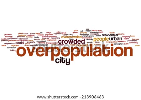 Overpopulation concept word cloud background - stock photo