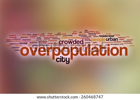 Overpopulation word cloud concept with abstract background - stock photo