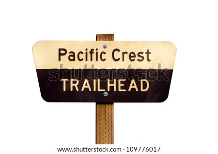 Pacific Crest Trail sign on wooden post isolated on white - stock photo