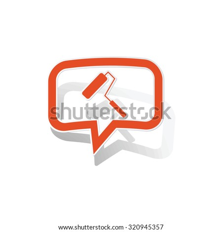 Paint roller message sticker, orange chat bubble with image inside, on white background - stock photo