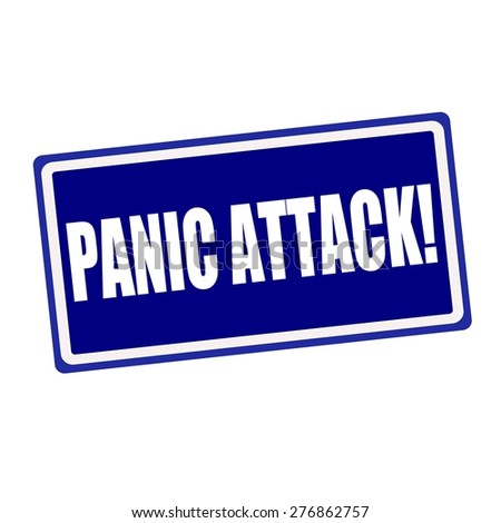 Panic attack white stamp text on blue background - stock photo