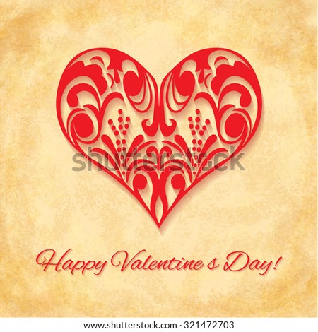 Paper Ornate Heart on vintage background. Happy Valentines Day Greeting card. Suitable for various designs, invitation and scrapbook. - stock photo
