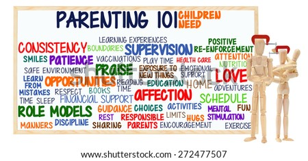 Parenting 101 Children Need Whiteboard: Consistency, Opportunities, Responsible parents, Affection, Time, Role Models. Mannequin in vice grip holding children mannequins - stock photo